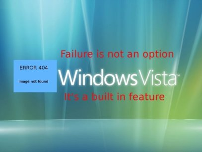 Vista Failure