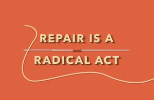 repair is radical